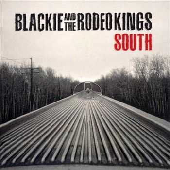Blackie & The Rodeo Kings - South 2014