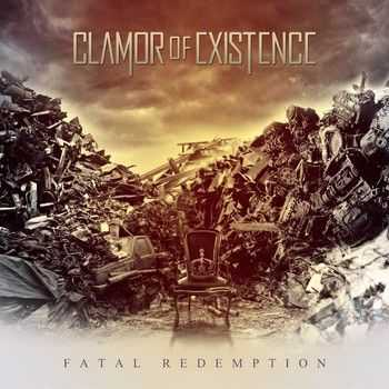 Clamor of Existence - Fatal Redemption 2013