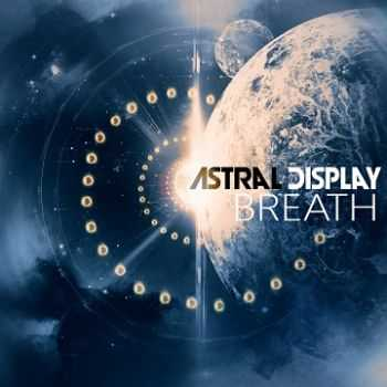 Astral Display - Breath [EP] (2014)
