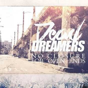 Dead Dreamers – No Closure For Open Ends (2013)