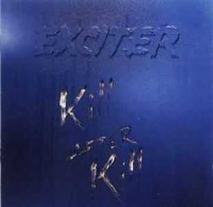 Exciter - Kill After Kill (1992)