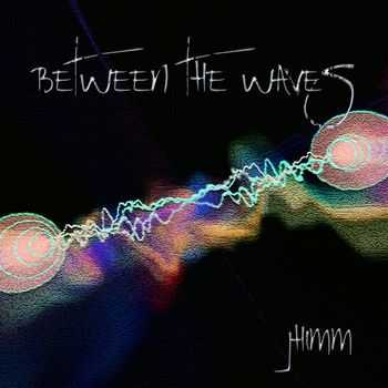 Jhimm - Between the Waves 2014