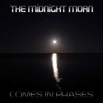 The Midnight Moan - Comes In Phases 2014