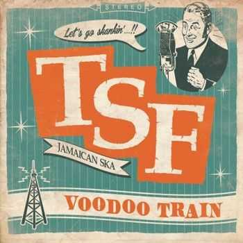 Toulouse Skanking Foundation - Voodoo Train (2013)