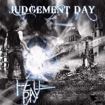 Hell To Pay - Judgement Day 2013