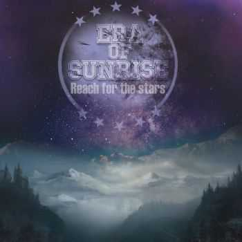 Era Of Sunrise - Reach For The Stars (Single) (2013)