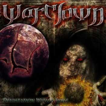 Warclown - Devastation With A Smile (2013)