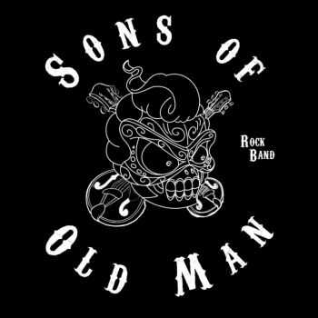 Sons Of Old Man - Maquette (2013)