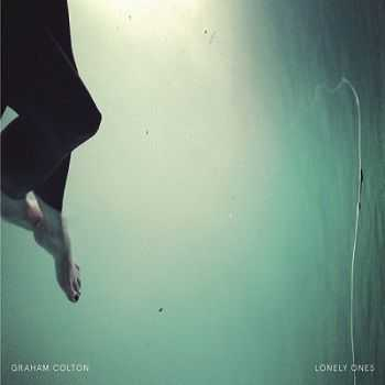 Graham Colton – Lonely Ones (2014)