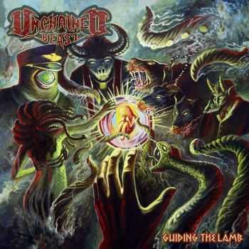 Unchained Beast - Guiding The Lamb (2013)