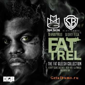 Fat Trel - The Fat Gleesh Collection (2014)