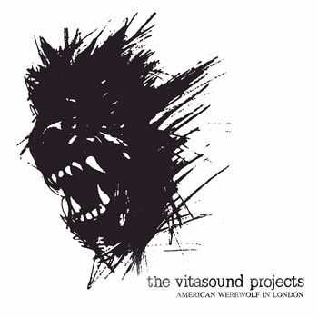 The Vitasound Projects - American Werewolf in London 2014