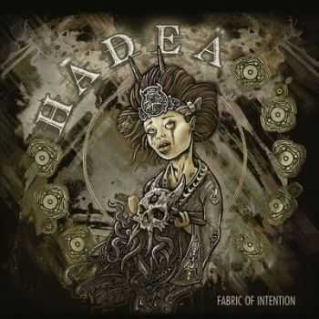 Hadea - Fabric of Intention (2014)