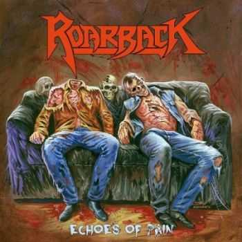 Roarback - Echoes of Pain (2014)