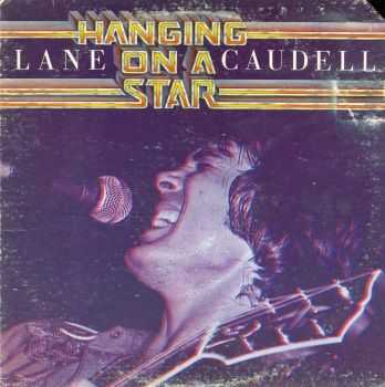 Lane Caudell - Hanging On A Star (LP) (1978)