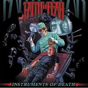 Faith Or Fear - Instruments Of Death (2009)