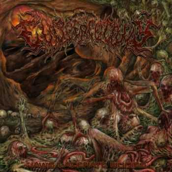 Eviscerectomy - Jaws Lacerate Bodies [EP] (2014)
