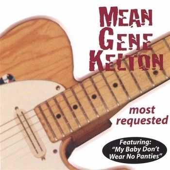 Mean Gene Kelton - Most Requested 1999