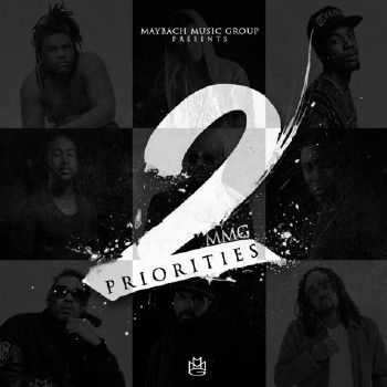 Maybach Music Group - MMG Priorities Vol. 2 (2014)