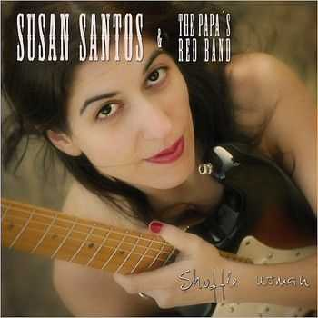 Susan Santos & The Papa's Red Band - Shuffle Woman 2012