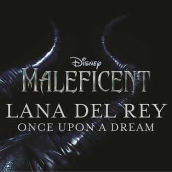 Lana Del Rey - Once Upon a Dream (Single) (2014)
