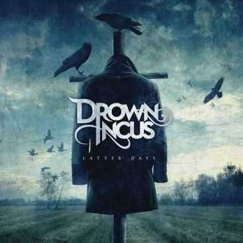 Drown Incus - Latter Days (2014)