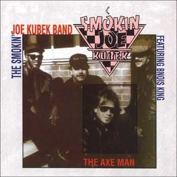 The Smokin' Joe Kubek Band feat. Bnois King - The Axe Man 1996