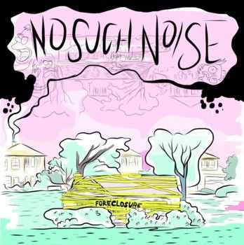 No Such Noise - For Closure (2013)