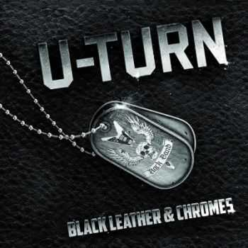 U-Turn - Black Leather & Chromes (2014)