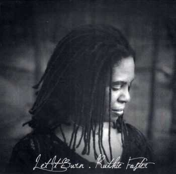 Ruthie Foster - Let It Burn (2012) FLAC