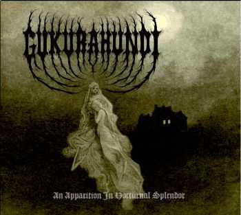 Gukurahundi - An Apparition In Nocturnal Splendor (2013)