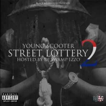 Young Scooter - Street Lottery 2 (2014)