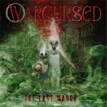 Warcursed - The Last March (2014)
