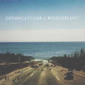 Dreamcatcher - Wonderlust (2013)