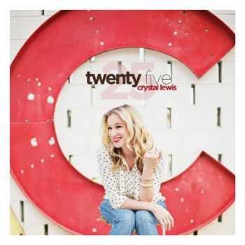 Crystal Lewis - Twenty Five (2013)