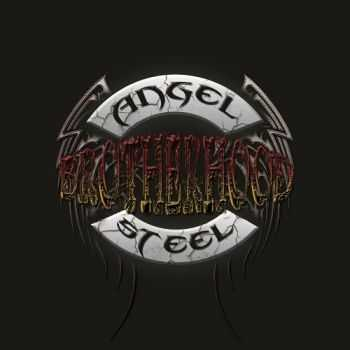 Angel Steel - Brotherhood (2013)