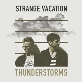 Strange Vacation � Thunderstorms (2013)