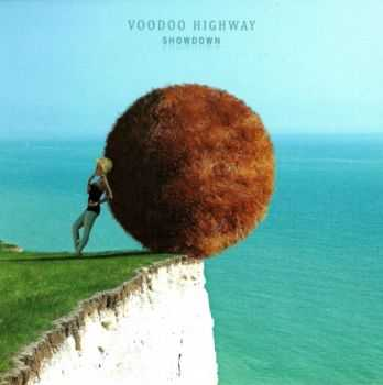Voodoo Highway - Showdown (2013)
