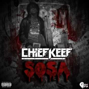 Chief Keef - Sosa (2014)