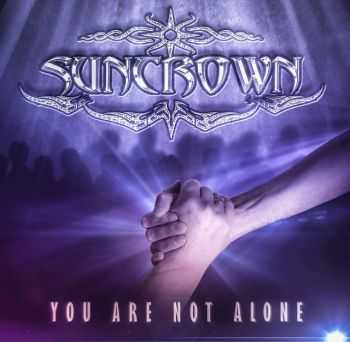 Suncrown - You Are Not Alone (2014)