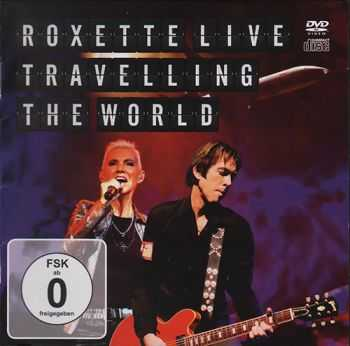 Roxette - Traveling the World Live 2013 (DVD9)