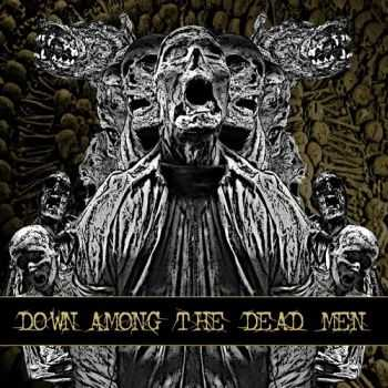 Down Among The Dead Men - Down Among The Dead Men (2013)