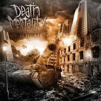 Death Mentality - Nation Of Defilement (2013)