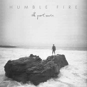 Humble Fire - The Great Resolve (2013)