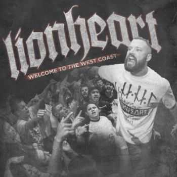 Lionheart - Welcome To The West Coast (2014)