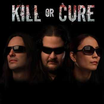 Kill Or Cure - Kill Or Cure (2014)