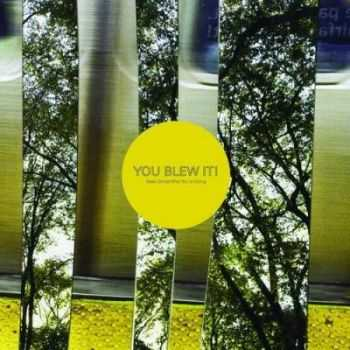 You Blew It! - Keep Doing What You're Doing (2014)
