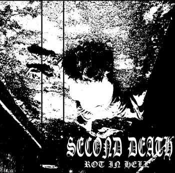 SecondDeath - Rot In Hell EP (2014)