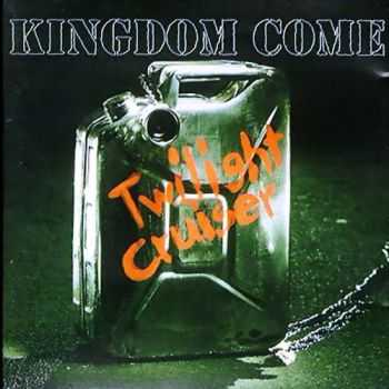 Kingdom Come - Twilight Cruiser (1995) Mp3 +  Lossless
