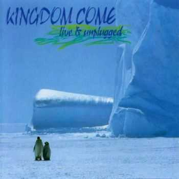 Kingdom Come - Live & Unplugged (2004)